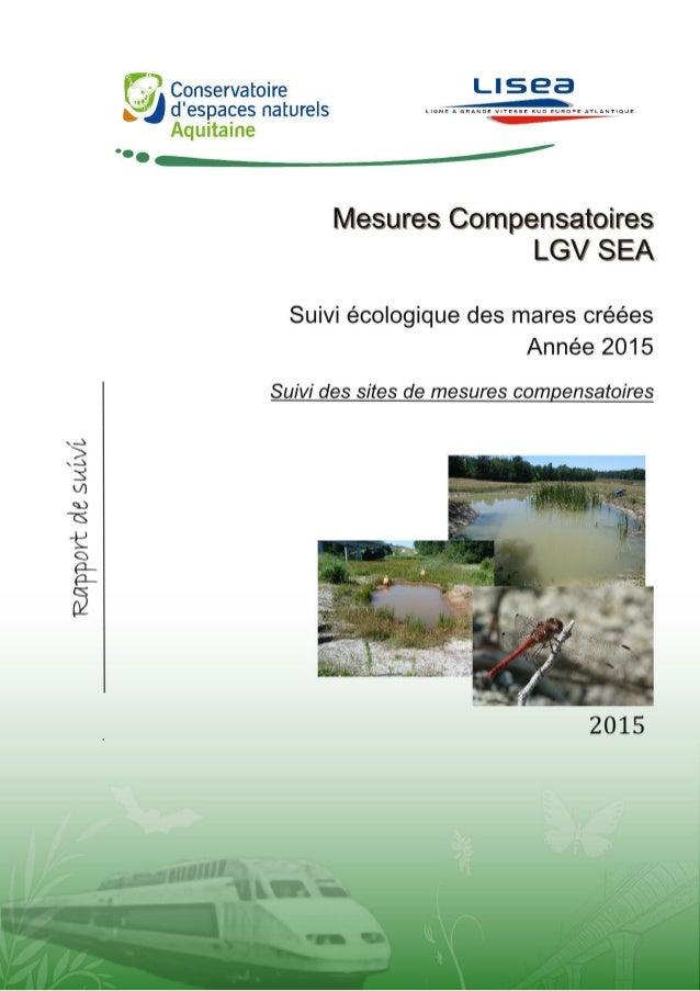 Pascal TARTARY TARTARY P. 2015. Suivis écologiques des mares créées dans le cadre de la LGV SEA – Suivi des sites de mesur...