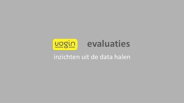 evaluaties inzichten uit de data halen