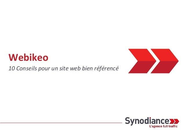 Webikeo 10 Conseils pour un site web bien référencé