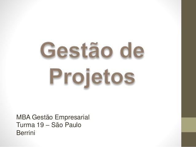 MBA Gestão Empresarial Turma 19 – São Paulo Berrini
