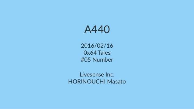 A440 2016/02/16 0x64 Tales #05 Number Livesense Inc. HORINOUCHI Masato