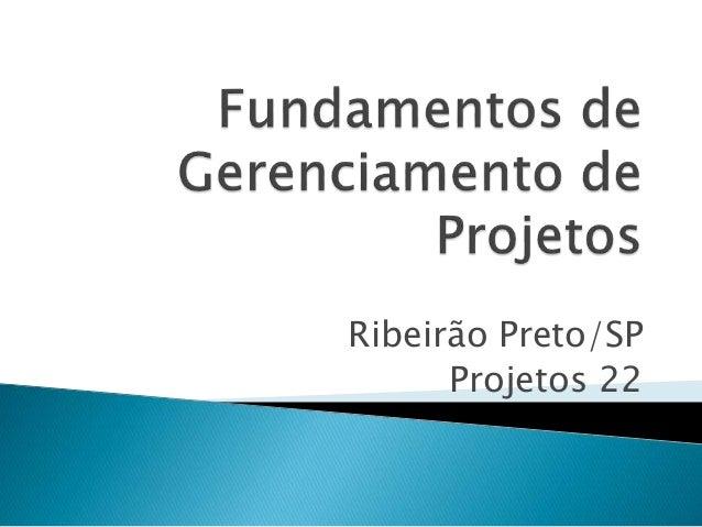 Ribeirão Preto/SP Projetos 22