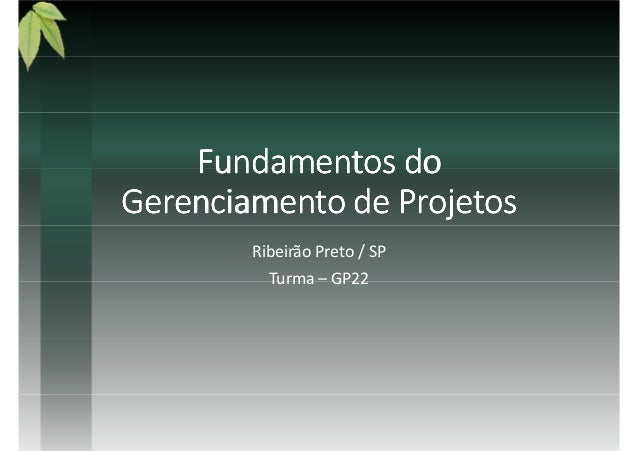 Fundamentos doFundamentos doFundamentos doFundamentos do Gerenciamento de ProjetosGerenciamento de ProjetosGerenciamento d...