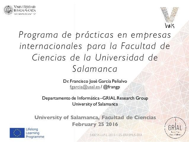 Programa de prácticas en empresas internacionales para la Facultad de Ciencias de la Universidad de Salamanca University o...