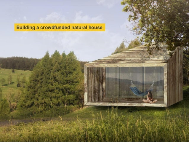 Building a crowdfunded natural house