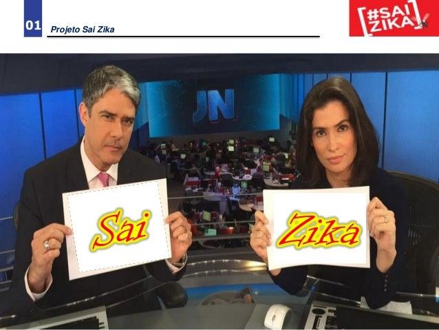 01 Projeto Sai Zika Zika