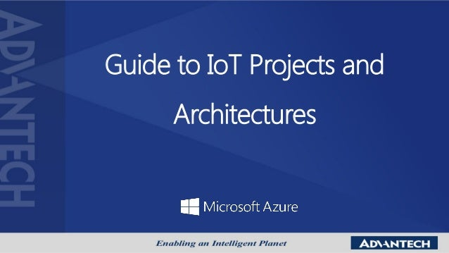 Guide to IoT Projects and Architectures