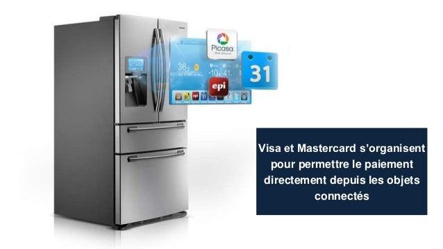 Visa et Mastercard s'organisent pour permettre le paiement directement depuis les objets connectés