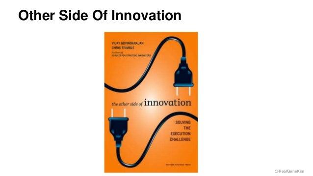 @RealGeneKim Other Side Of Innovation 19
