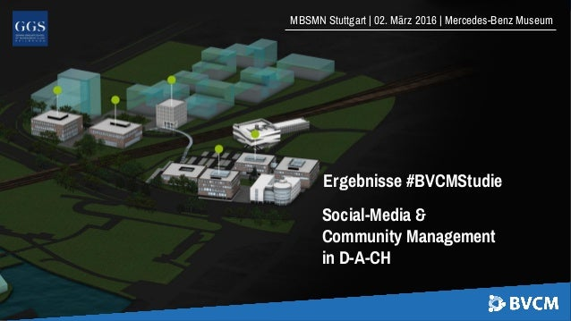 MBSMN Stuttgart | 02. März 2016 | Mercedes-Benz Museum Ergebnisse #BVCMStudie Social-Media & Community Management in D-A-CH
