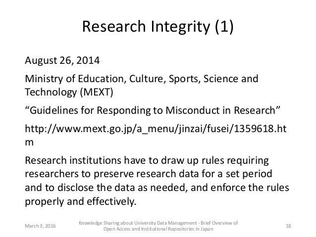 """Research Integrity (1) August 26, 2014 Ministry of Education, Culture, Sports, Science and Technology (MEXT) """"Guidelines f..."""