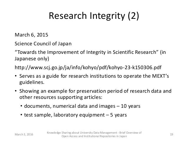"""Research Integrity (2) March 6, 2015 Science Council of Japan """"Towards the Improvement of Integrity in Scientific Research..."""