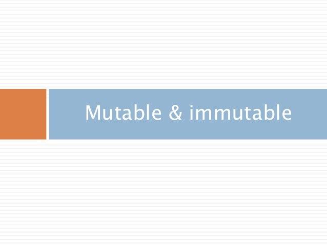 Mutable & immutable