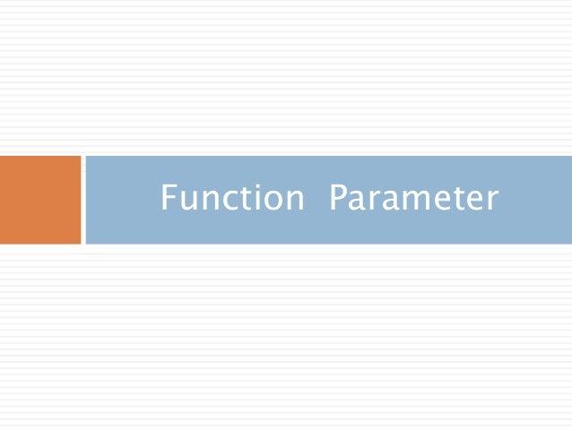 Function Parameter