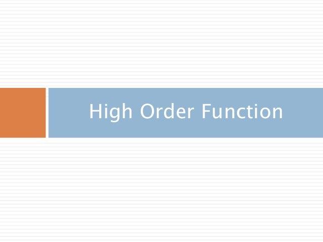 High Order Function