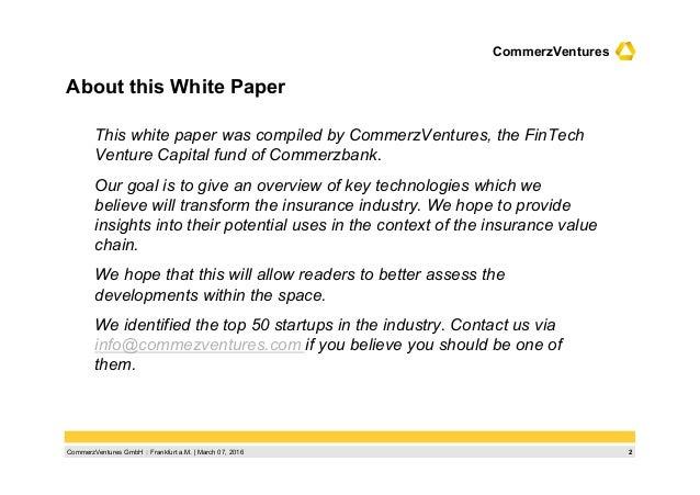 2CommerzVentures GmbH  Frankfurt a.M.   March 07, 2016 CommerzVentures About this White Paper This white paper was compil...