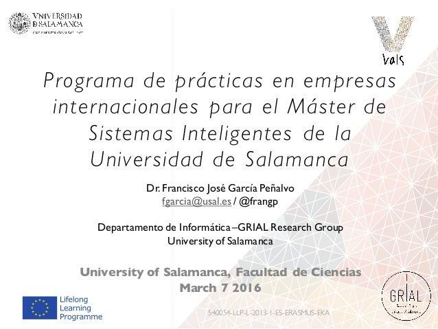 Programa de prácticas en empresas internacionales para el Máster de Sistemas Inteligentes de la Universidad de Salamanca U...
