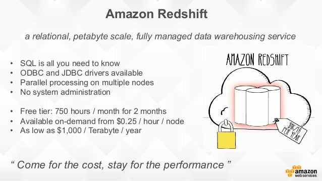 Building a data warehouse with Amazon Redshift … and a quick look at…