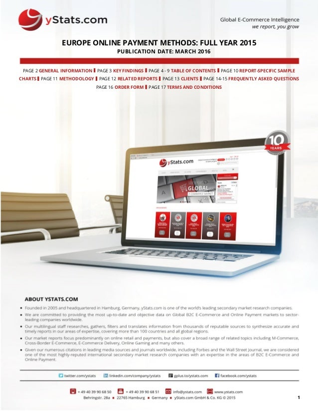 1 EUROPE ONLINE PAYMENT METHODS: FULL YEAR 2015 PUBLICATION DATE: MARCH 2016 PAGE 2 GENERAL INFORMATION I PAGE 3 KEY FINDI...