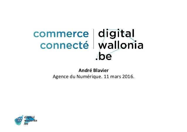 AndréBlavier AgenceduNumérique.11mars2016.