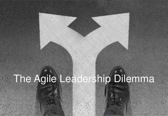 The Agile Leadership Dilemma