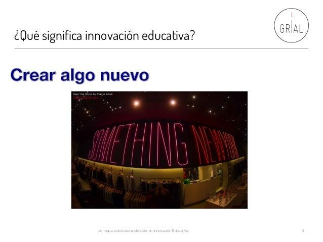 ¿Qué significa innovación educativa? Un mapa sobre las tendencias en Innovación Educativa 4 New York Stories by Thomas Haw...