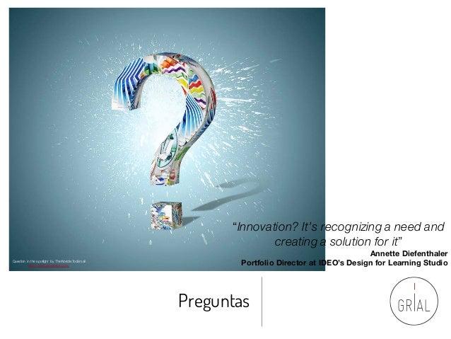 "Preguntas Question in the spotlight by TheWorldIsTooSmall http://www.deviantart.com/ ""Innovation? It's recognizing a need ..."