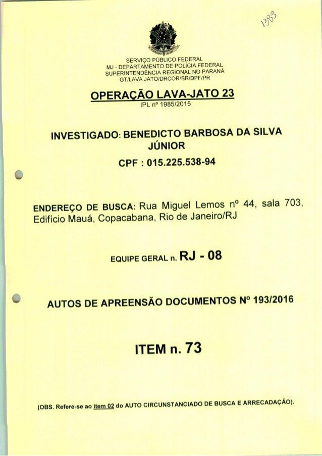 SERVIÇO PÚBLICO FEDERAL MJ - DEPARTAMENTO DE POLÍCIA FEDERAL SUPERINTENDÊNCIA REGIONAL NO PARANÁ GT/LAVA JATO/DRCOR/SR/DPF...