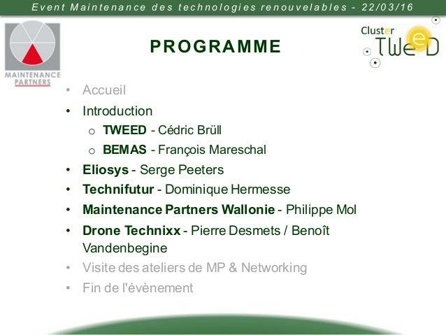 Maintenance des technologies renouvelables - Event TWEED & Maintenance Partners Slide 2