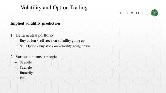 Stock options implied volatility strategies