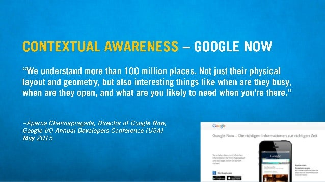"""ll-'H llli': i.              r :13? — GGOGLE NOW       """"We understand more than 100 million places.  Not just their physic..."""