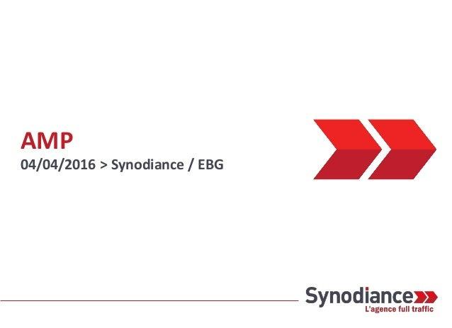 AMP 04/04/2016 > Synodiance / EBG