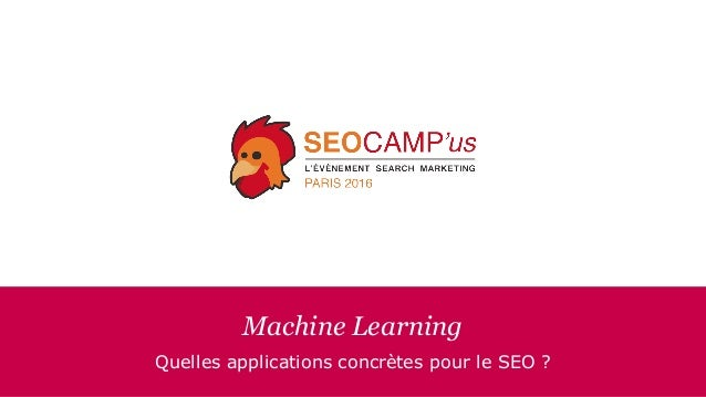 Machine Learning Quelles applications concrètes pour le SEO ?