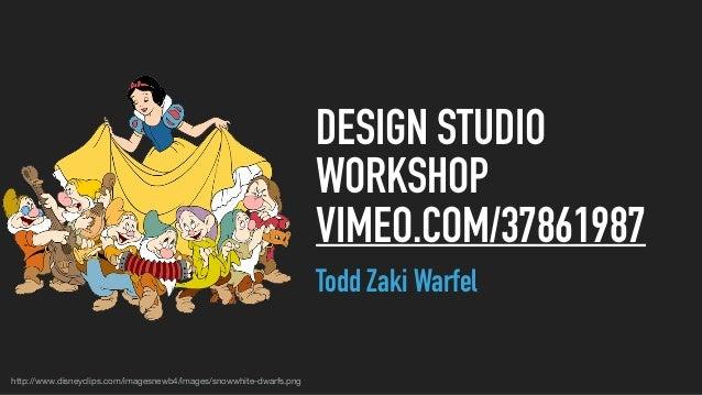 Todd Zaki Warfel Design Studio