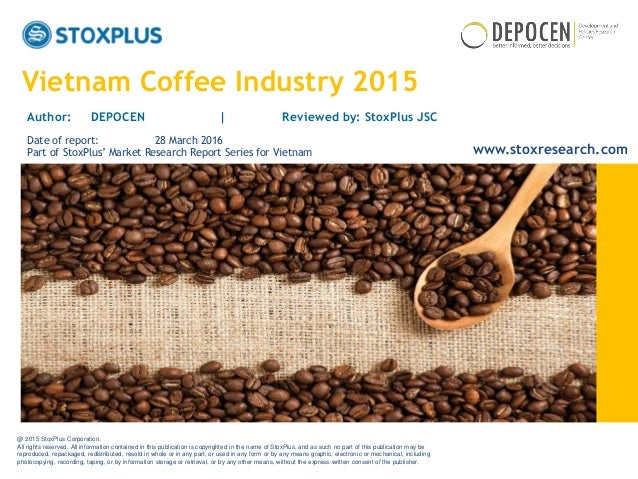 vietnam coffee industry Agribusiness@ipsoscom ipsos business consulting vietnam's coffee industry 2 french colonists first introduced coffee to vietnam in 1857 it has become embedded in the local.