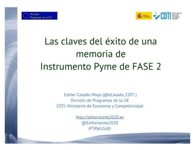 20160419 Las claves del éxito de una memoria de Instrumento PYME de fase 2 de H2020