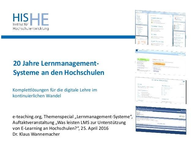"20 Jahre Lernmanagement- Systeme an den Hochschulen e-teaching.org, Themenspecial ""Lernmanagement-Systeme"", Auftaktveranst..."