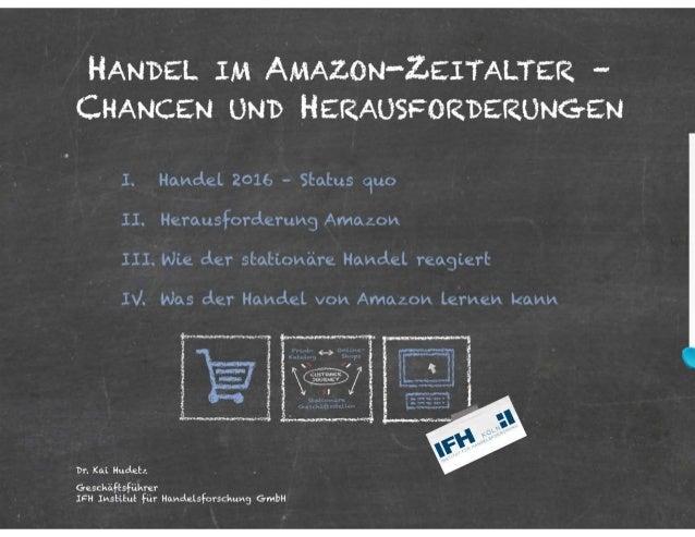 Dr. Kai Hudetz (Geschäftsführer, IFH Institut für Handelsforschung GmbH) - Handel im Amazon Zeitalter