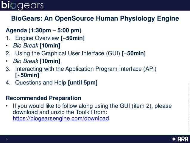 1 Agenda (1:30pm – 5:00 pm) 1. Engine Overview [~50min] • Bio Break [10min] 2. Using the Graphical User Interface (GUI) [~...