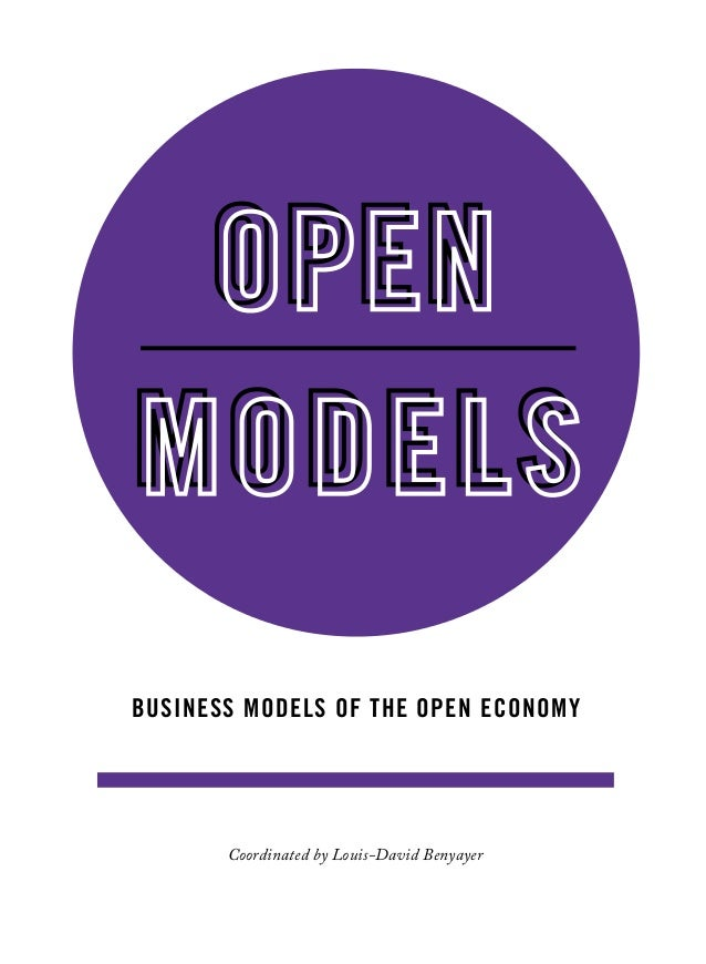 Coordinated by Louis-David Benyayer Business models of the open economy