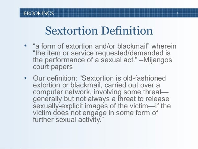 Perfect ... Benjamin Wittes; 2. 2 Sextortion Definition ...