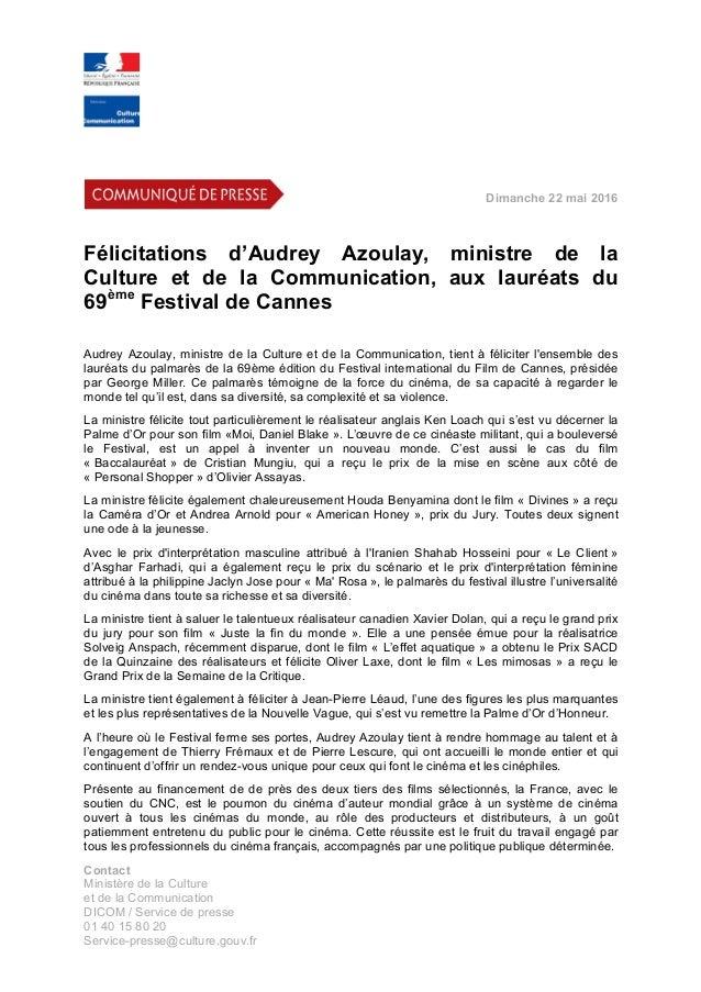 Dimanche 22 mai 2016      Félicitations d'Audrey Azoulay, ministre de la Culture et de la Communication, a...