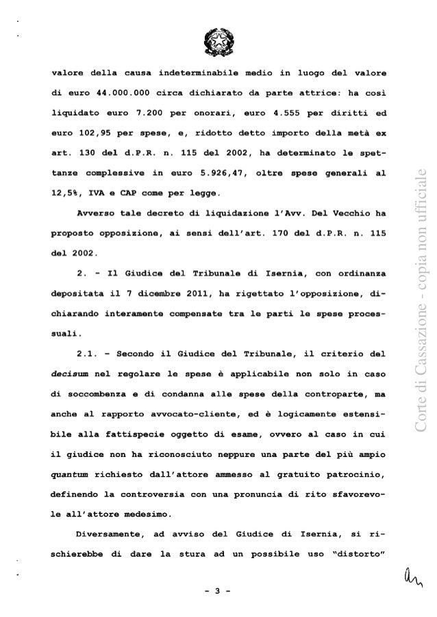 Cassazione Civile Sent. Sez. 2 Num. 10876 Anno 2016 Slide 3
