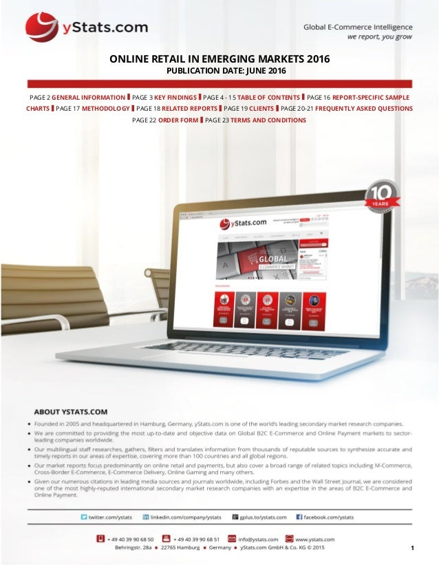 1 ONLINE RETAIL IN EMERGING MARKETS 2016 PUBLICATION DATE: JUNE 2016 PAGE 2 GENERAL INFORMATION I PAGE 3 KEY FINDINGS I PA...