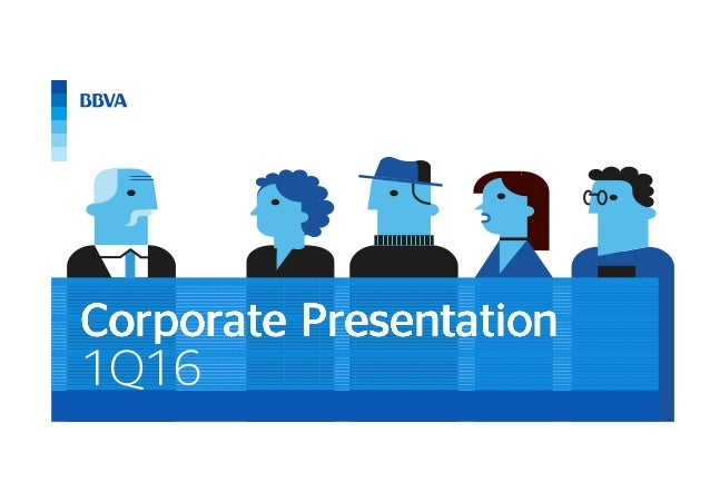 1Q16 CorporateCorporateCorporateCorporate PresentationPresentationPresentationPresentation