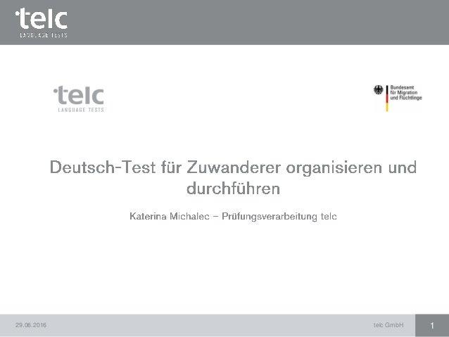 29.06.2016 telc GmbH 1