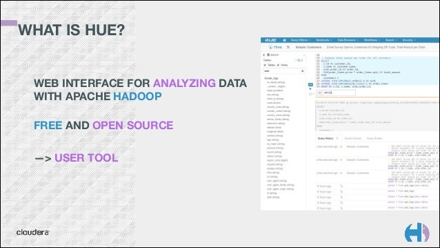 Hue architecture in the Hadoop ecosystem and SQL Editor