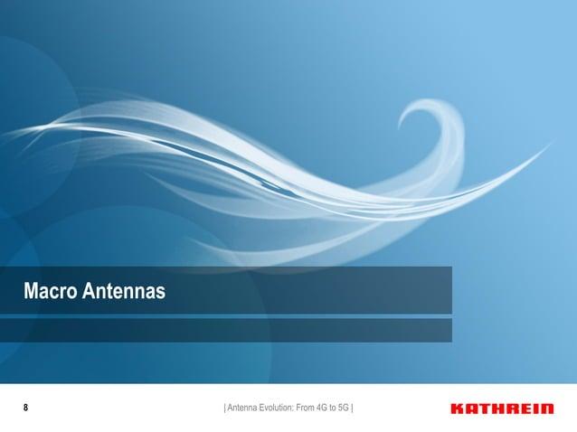 8 Macro Antennas   Antenna Evolution: From 4G to 5G  