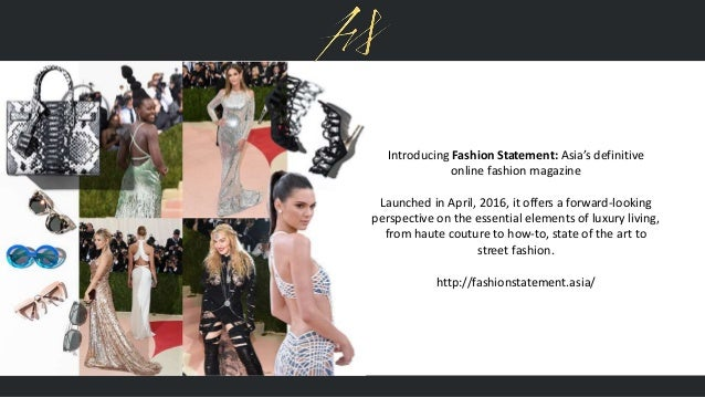 Fashion Statement Asia S Definitive Online Fashion Magazine