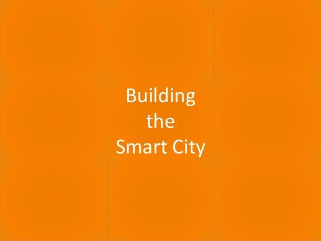30.06.2016 ECULTURE - BEST PRACTICES 17 Building the Smart City